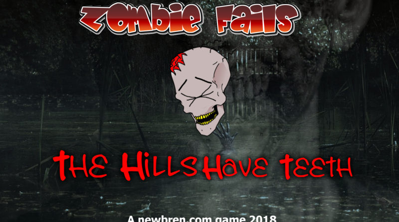 Zombie Fails Newest Expansion Pack! THE HILLS HAVE TEETH